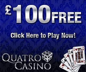 Quatro Casino - $100 Free Money